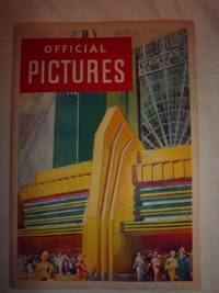 Official Pictures of A Century of Progress Exposition