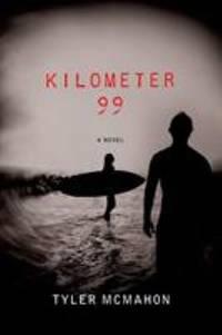 Kilometer 99 : A Novel