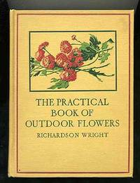 The Practical Book of Outdoor Flowers
