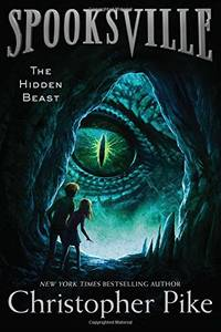 The Hidden Beast: 12 Spooksville