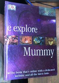 image of Mummy (E. Explore) the book that is online with a dedicated website and all the latest links
