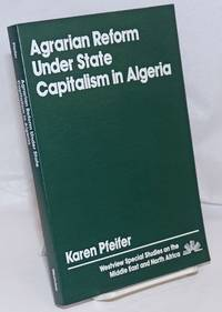 Agrarian Reform Under State Capitalism in Algeria