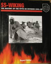 SS-Wiking.  The History of the Fifth SS Division 1941-1945