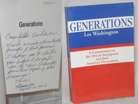 Generations: a commentary on the African immigrants and their descendents