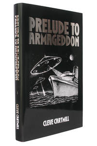 Prelude to Armageddon by Cleve Cartmill - 1st Edition - 2003 - from Hyraxia (SKU: 3903)