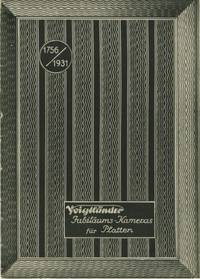 VOIGTLÄNDER JUBILÄUMS-KAMERAS FÜR PLATTEN.; 1756-1931, 175 JAHRE VOIGTLÄNDER