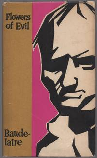 Flowers of Evil by  Charles BAUDELAIRE - Hardcover - 1958 - from Between the Covers- Rare Books, Inc. ABAA (SKU: 438594)