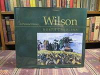 Wilson North Carolina A Pictorial History