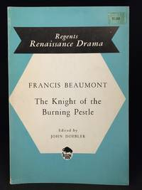 image of The Knight of the Burning Pestle (Publisher series: Regents Renaissance Drama Series.)
