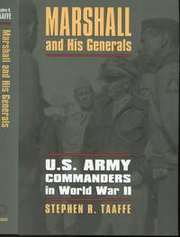 Marshall and his Generals (U.S. Army Commanders in World War II)