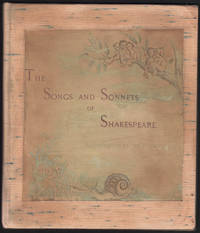 Shakespeare's Songs and Sonnets illustrated by Sir John Gilbert.