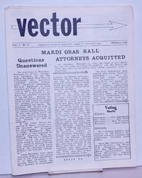 image of Vector: responsible action by responsible people in responsible ways; vol. 1, #3, February 1965: Mardi Gras Ball Attorneys Acquitted