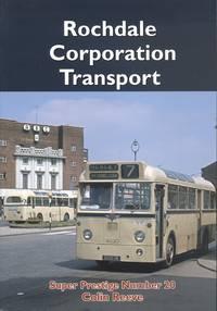 Super Prestige Series No.20 - Rochdale Corporation Transport
