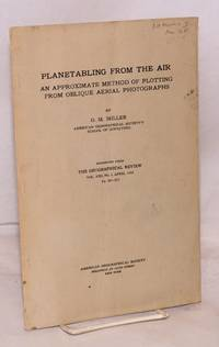 image of Planetabling from the Air reprinted from The Geographical Review, Vol. XXI, No. 2, January, 1931. Pp.201-212