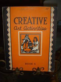 image of Creative Art Activities Book 5 Our State and Nation