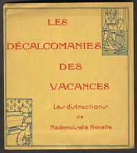 image of Les Decalcomanies des Vacances. Les distractions de Mademoiselle Nenette