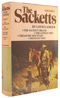 The Sackett Novels of Louis L'Amour, Volume III (3): The Sackett Brand; The Lonely Men; Treasure Mountain; Mustang Man by L'Amour, Louis - 1980