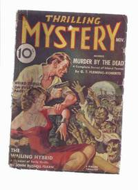 Thrilling Mystery, November 1938, Volume X, # 3 ( Murder By the Dead; The Wailing Hybrid; Titans of Torture; The Phantom Beast; Tiger Pit; The House Under the Hill; Auction of the Damned )( Pulp Magazine )