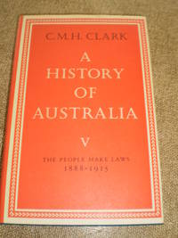 A History Of Australia V  -  First Edition 1981