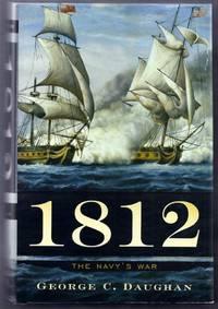 1812. The Navy's War