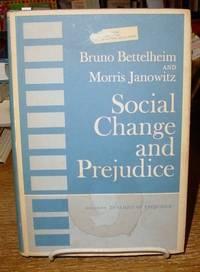 Social Change and Prejudice Including Dynamics of Prejudice