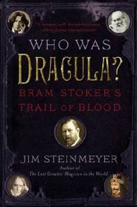 Who Was Dracula? : Bram Stoker's Trail of Blood