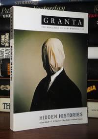 GRANTA 85 Hidden Histories: the Magazine of New Writing