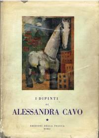 I Dipinti Di Alessandra Cavo by Dino Campini - First Edition - 1958 - from Ayerego Books (IOBA) (SKU: 51721)