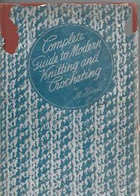 Complete Guide to Modern Kinitting and Crocheting