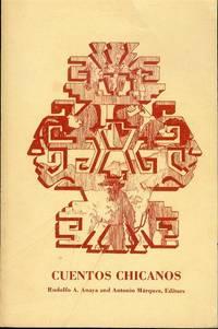 Cuentos Chicanos by Rudolfo A. Anaya and Antonio Marquez (Editors) - Paperback - Signed - 1980 - from Bookmarc's (SKU: ec46084)