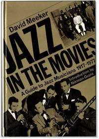 Jazz in the Movies: A Guide to Jazz Musicians 1917-1977.