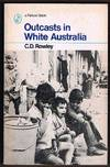 Outcasts In White Australia