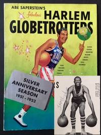 "Abe Saperstein's Fabulous Harlem Globetrotters -- Silver Anniversary Season 1951-1952 (Signed by Reece ""Goose"" Tatum)"
