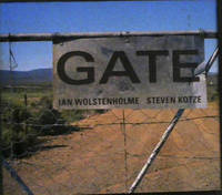 Gate by  Ian Wolstenholme - First Edition - 2010 - from Chapter 1 Books and Biblio.com