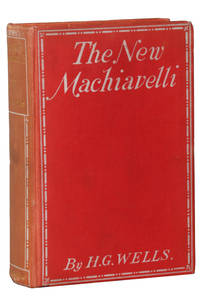 The New Machiavelli by H.G. Wells - 1st Edition - 1911 - from Hyraxia (SKU: 5240)