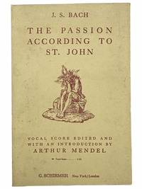 The Passion According to St. John: Vocal Score