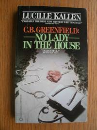 CB. Greenfield: No Lady in the House C. B.