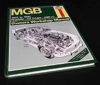 MGB Owner's Workshop Manual 1962 to 1980. Roadster. GT Coupe. 1798cc. Hardcover