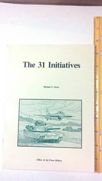 THE 31 INITIATIVES: A STUDY IN AIR FORCE - ARMY COOPERATION. Air Staff Historical Study