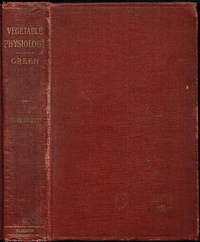 An Introduction to VEGETABLE PHYSIOLOGY by J. Reynolds Green - Hardcover - 1911 - from Sunset Books and Biblio.com