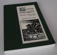 Gawain and the Grail Quest: Healing the Waste Land in Our Time