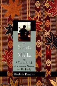 The Secrets of Mariko : A Year in the Life of a Japanese Woman and Her Family