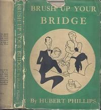 Brush Up Your Bridge.