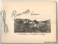 Plymouth, Vermont:  Birthplace of President Coolidge.