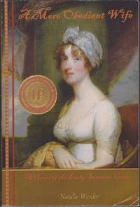 A More Obedient Wife: A Novel of the Early Supreme Court