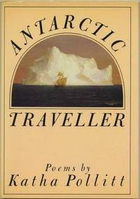 ANTARCTIC TRAVELLER. POEMS