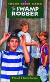 image of The Swamp Robber (Sugar Creek Gang (Paperback))