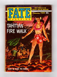 image of Fate Magazine - True Stories of the Strange and Unknown / January, 1954. Tahitian Fire Walk; Tea Leaves; Rosa Menichelli; Ancient Greek Ghost; Haunted House; Past Lives; Near-Death Experience; Psychokinesis; Psychic Research; William Blake; Attila von Sealay