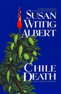 Chile Death: A China Bayles Mysteries