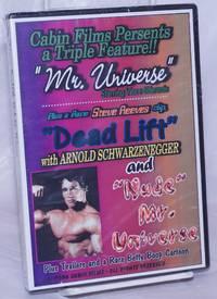 image of Cabin Films presents a Triple Feature!! Mr. Universe, plus Steve Reeves clip Dead Lift with Arnold Schwarzenegger_Nude Mr. Universe Cabin Films #213